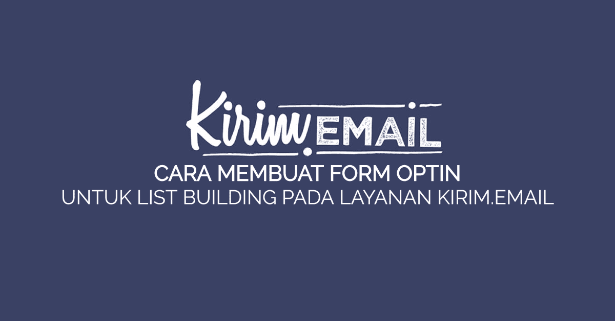 CARA MEMBUAT FORM OPTIN