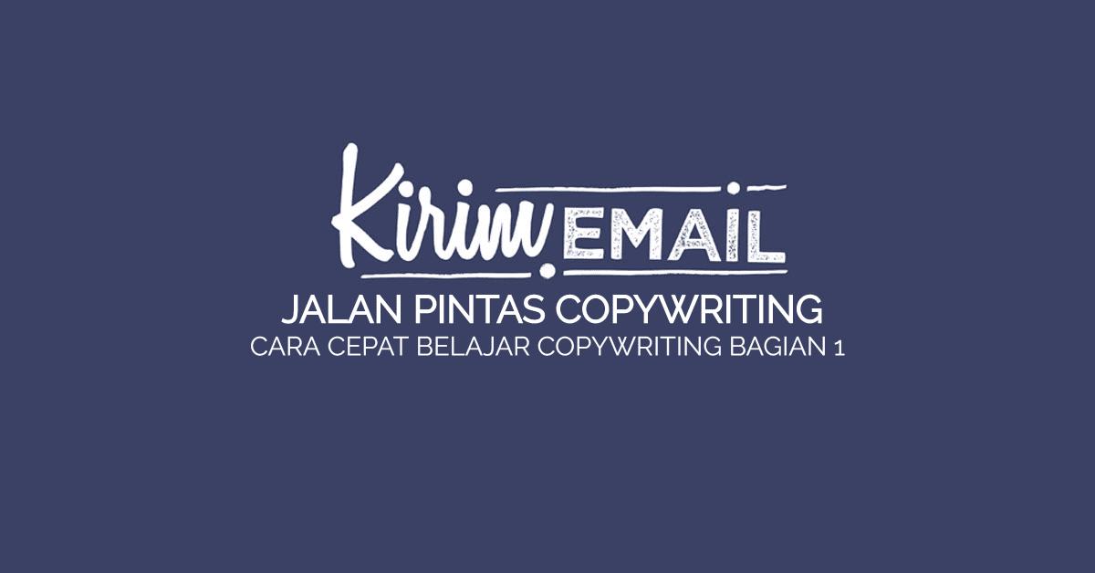 Jalan Pintas Copywriting - Cara Cepat Belajar Copywriting Bagian 1 ...