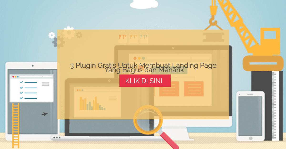3 Plugin Gratis Untuk Membuat Landing Page Yang Bagus dan Menarik