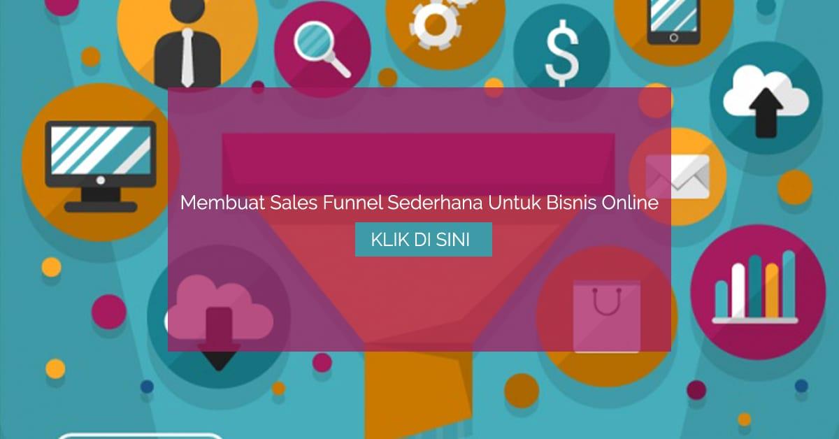 Membuat sales funnel sederhana untuk bisnis online