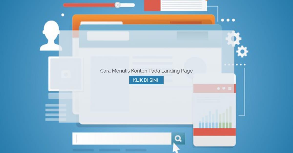 Cara Menulis Konten Pada Landing Page