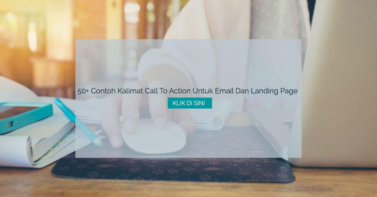 50 Contoh Kalimat Call To Action Untuk Email Dan Landing Page