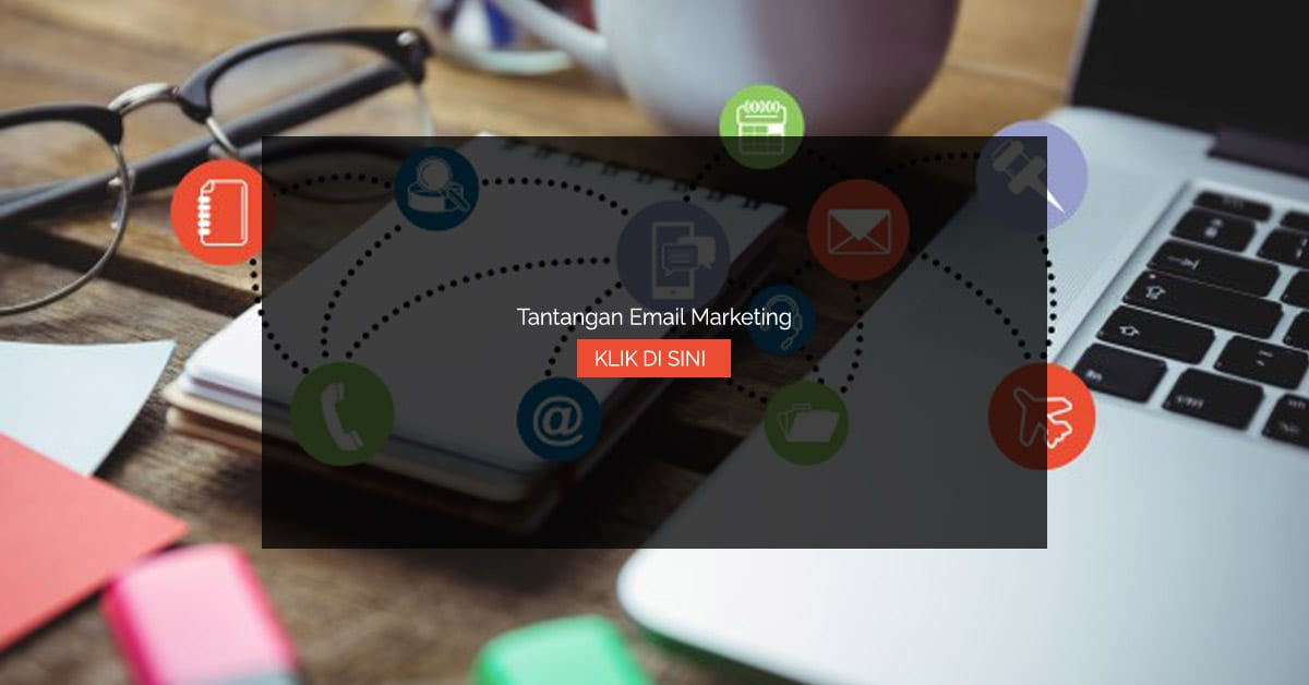 Tantangan Email Marketing