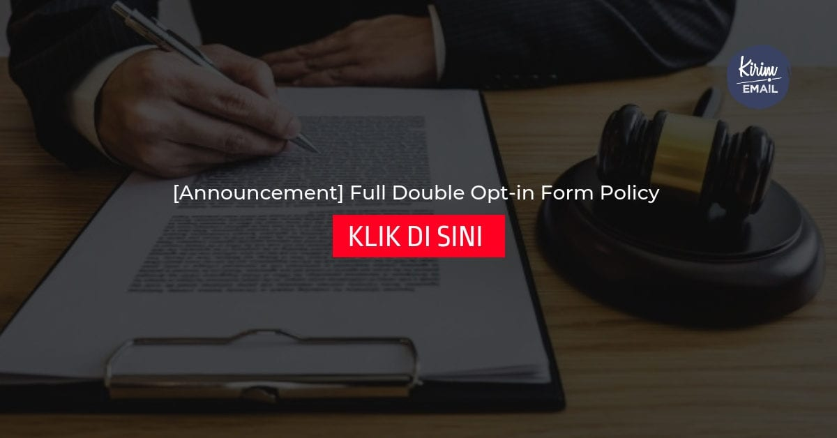 [Announcement] Full Double Opt-in Form Policy