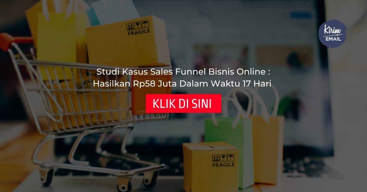 Studi Kasus Sales Funnel Bisnis Online - Hasilkan Rp58 Juta Dalam Waktu 17 Hari