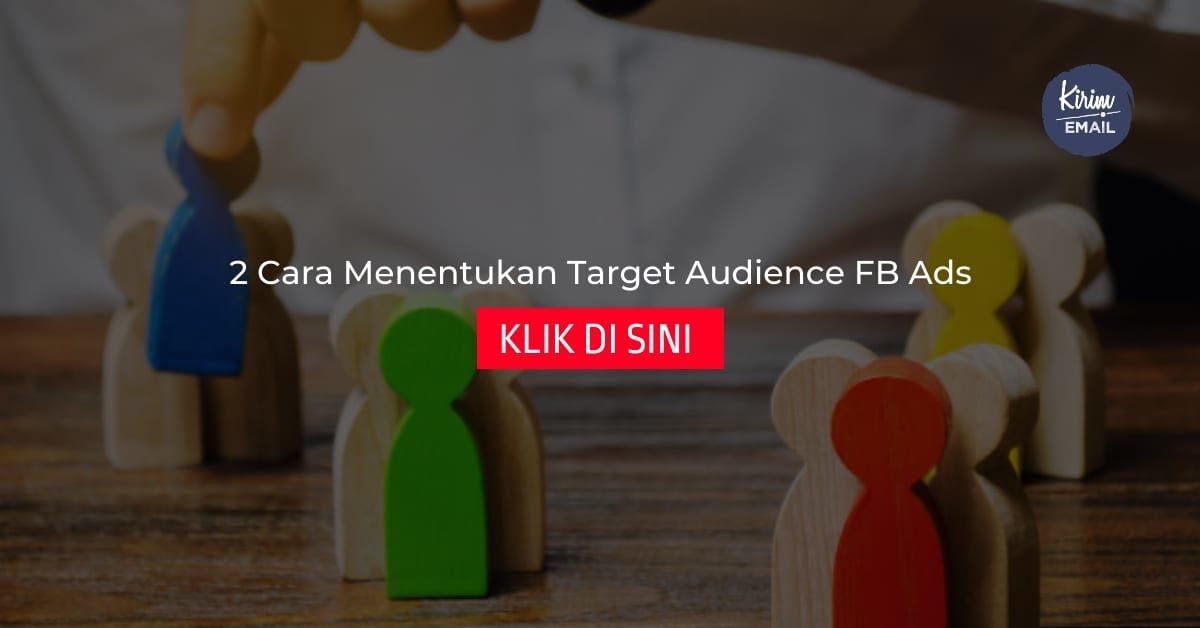 2 Cara Menentukan Target Audience FB Ads
