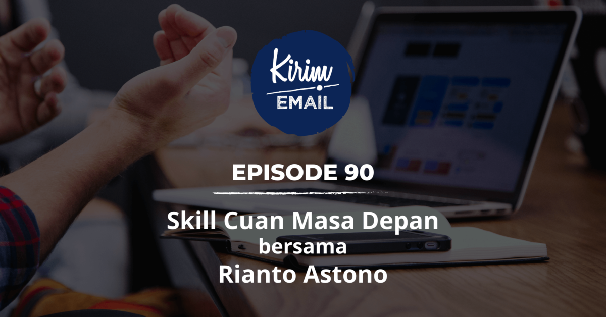 Skill Cuan Masa Depan bersama Rianto Astono